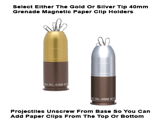 40mm Grenade Paper Clip Holder -- Magnetic
