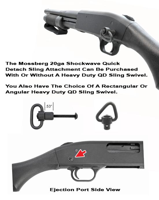 Mossberg 20ga Shockwave QD Rear Sling Attachment