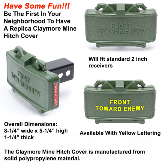 Claymore Mine Trailer Hitch Cover Available With Yellow Letters