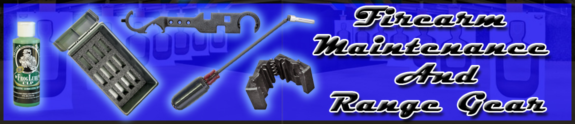 Range Gear And Firearm Maintenance
