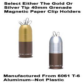 40mm Grenade Paper Clip Holder -- Magnetic